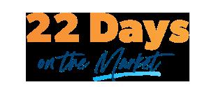 22 Days on the Market