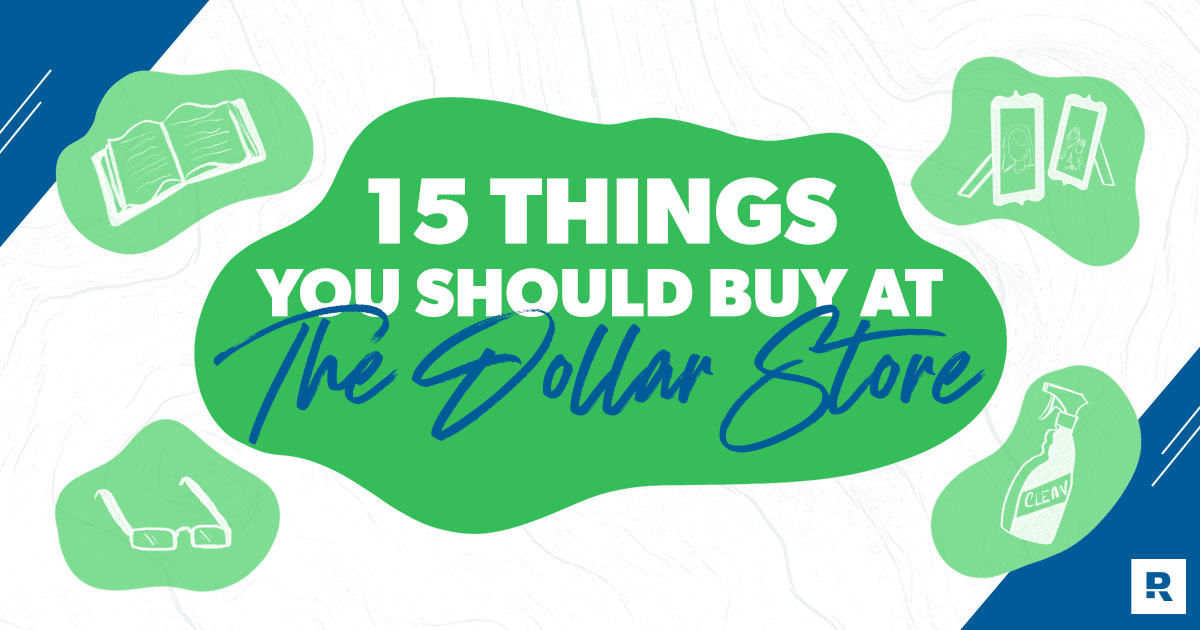 15 Things to Buy at the Dollar Store