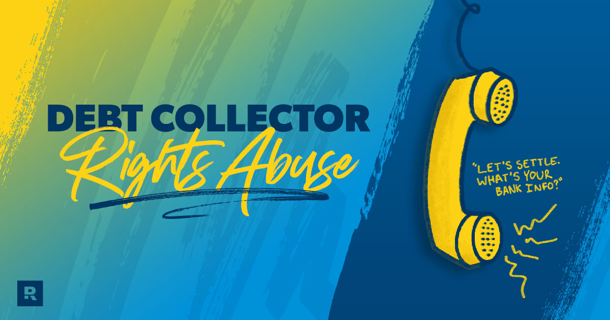 Debt Collector Rights Abuse