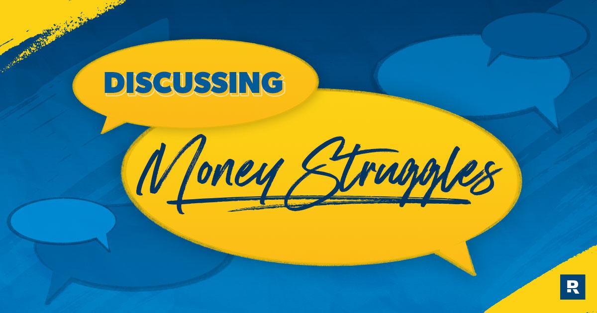 Discussing money struggles