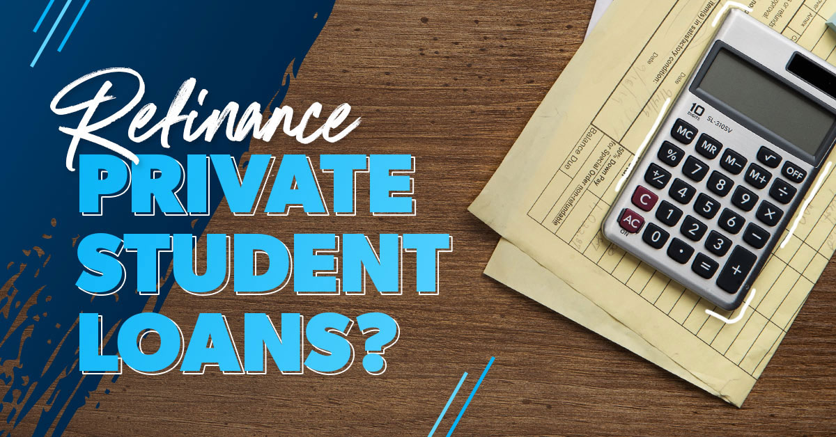 refinancing private student loans