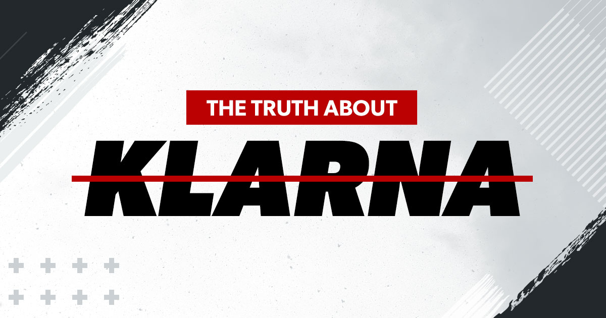 The Truth about Klarna