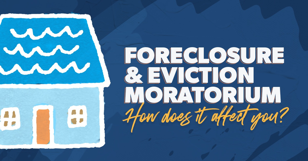 Eviction and Foreclosure Moratorium: How Does It Affect You?