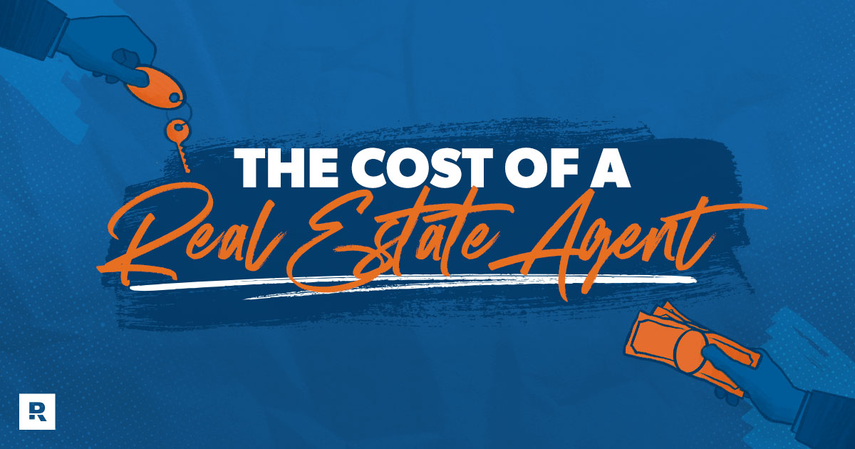How Much Does a Real Estate Agent Cost? Is It Worth It?
