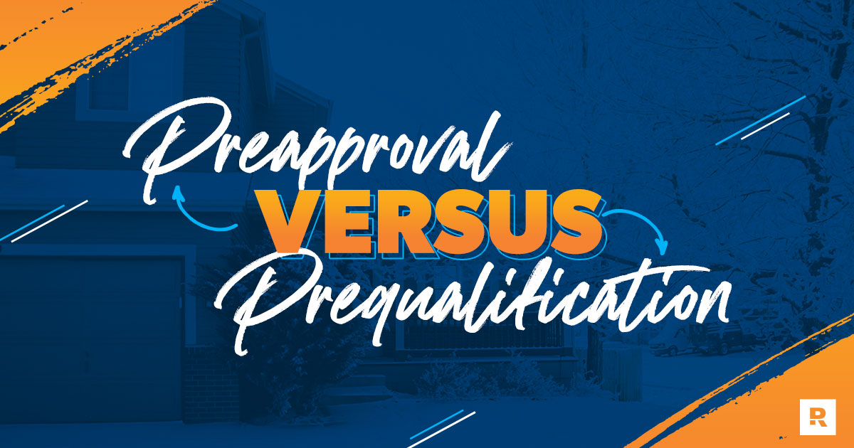 Mortgage Preapproval vs. Prequalification