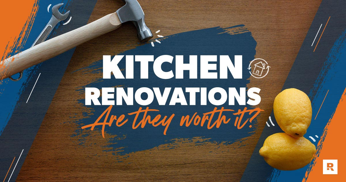 Are kitchen renovations worth it?