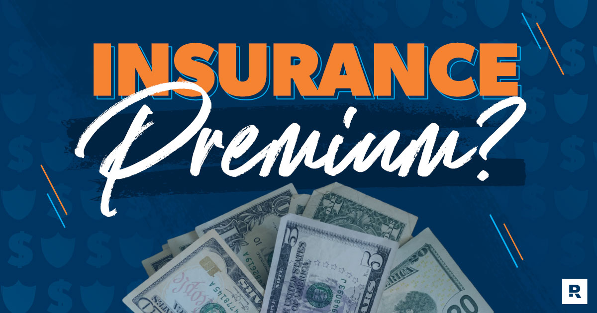 What Is an Insurance Premium