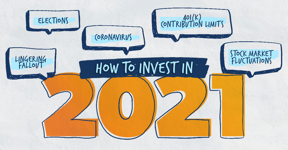 How to invest in 2021.