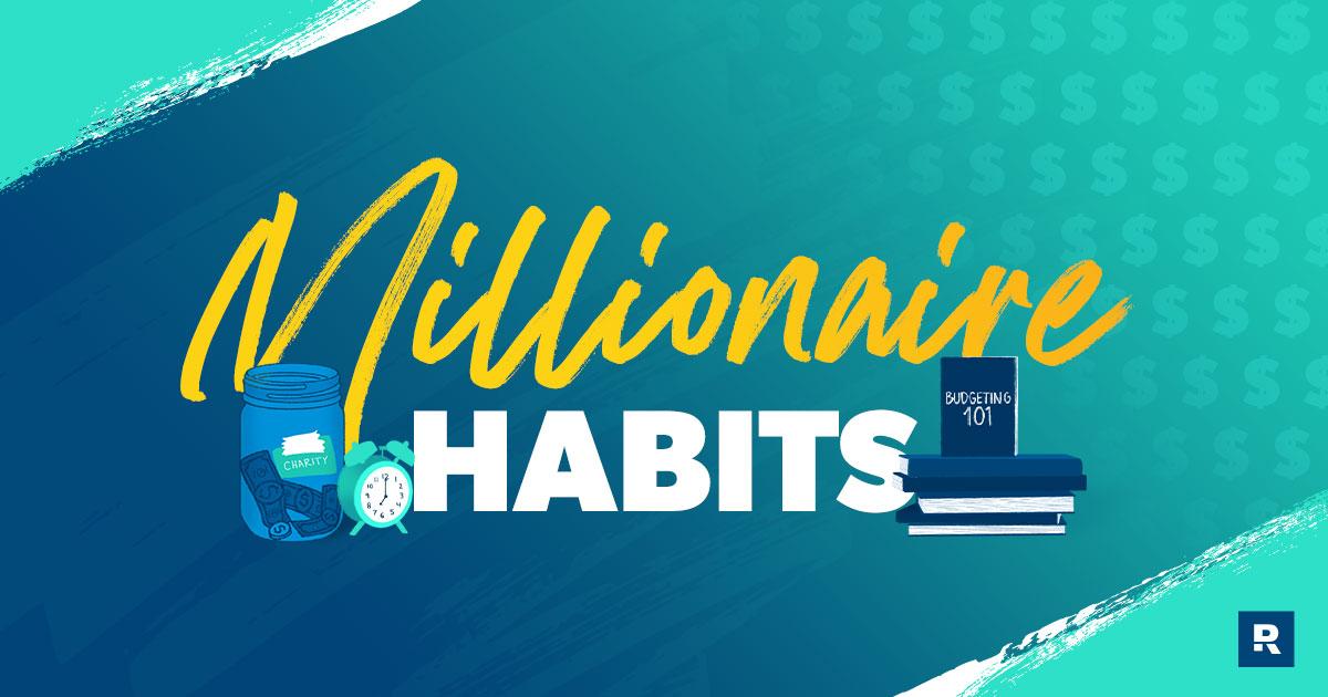 Habits of the Average Millionaire