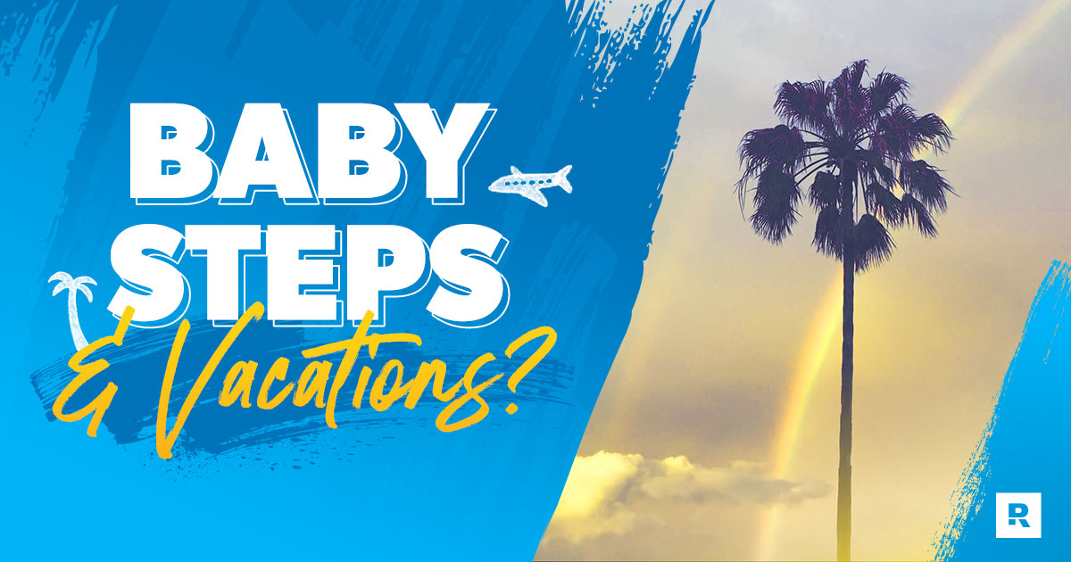 A Guide to Vacationing on the Baby Steps