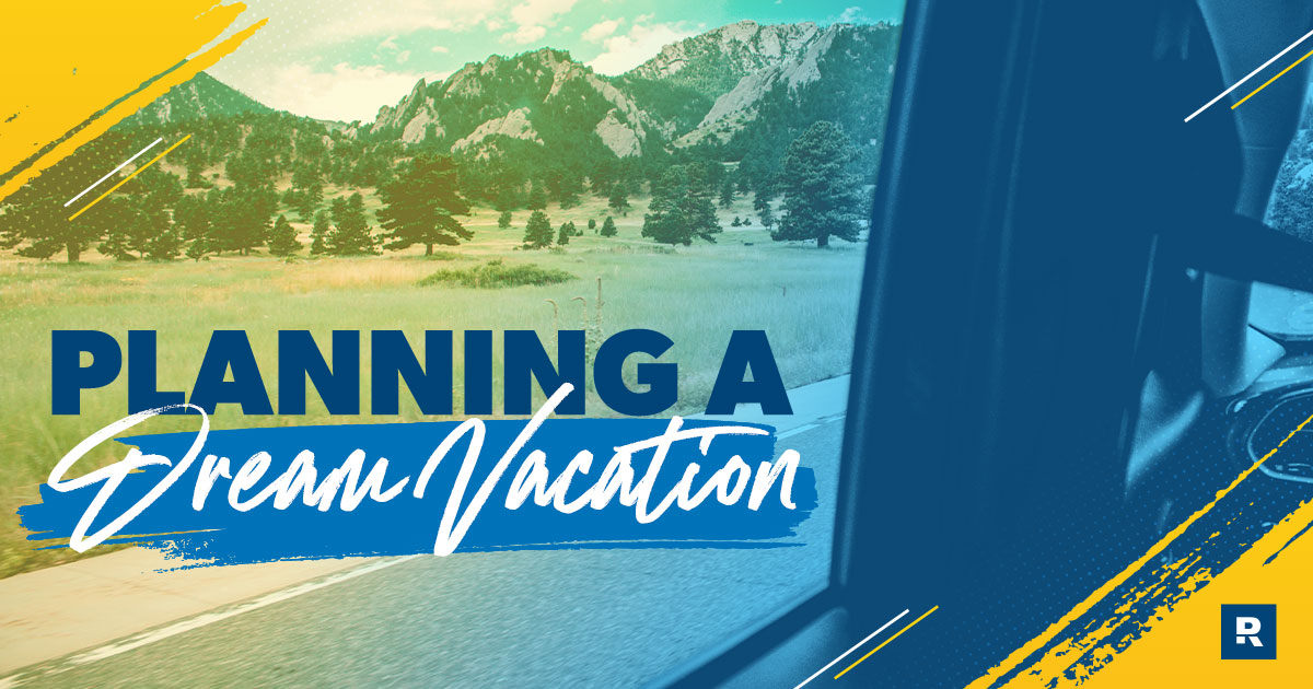 Planning a Dream Vacation