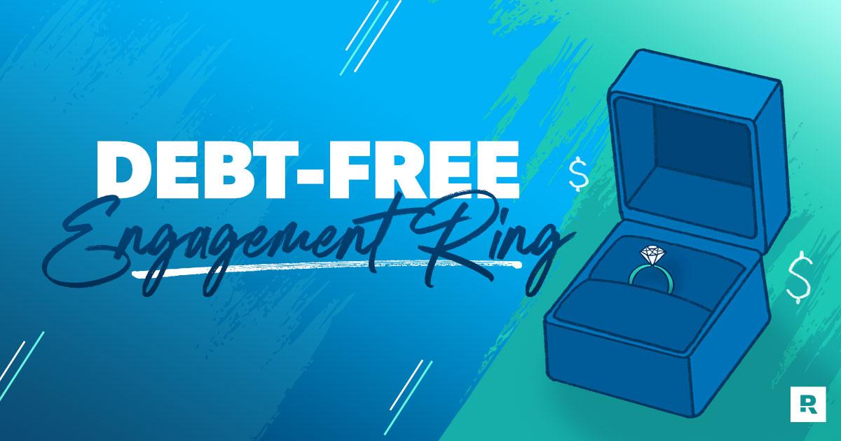 Debt-Free Engagement Ring