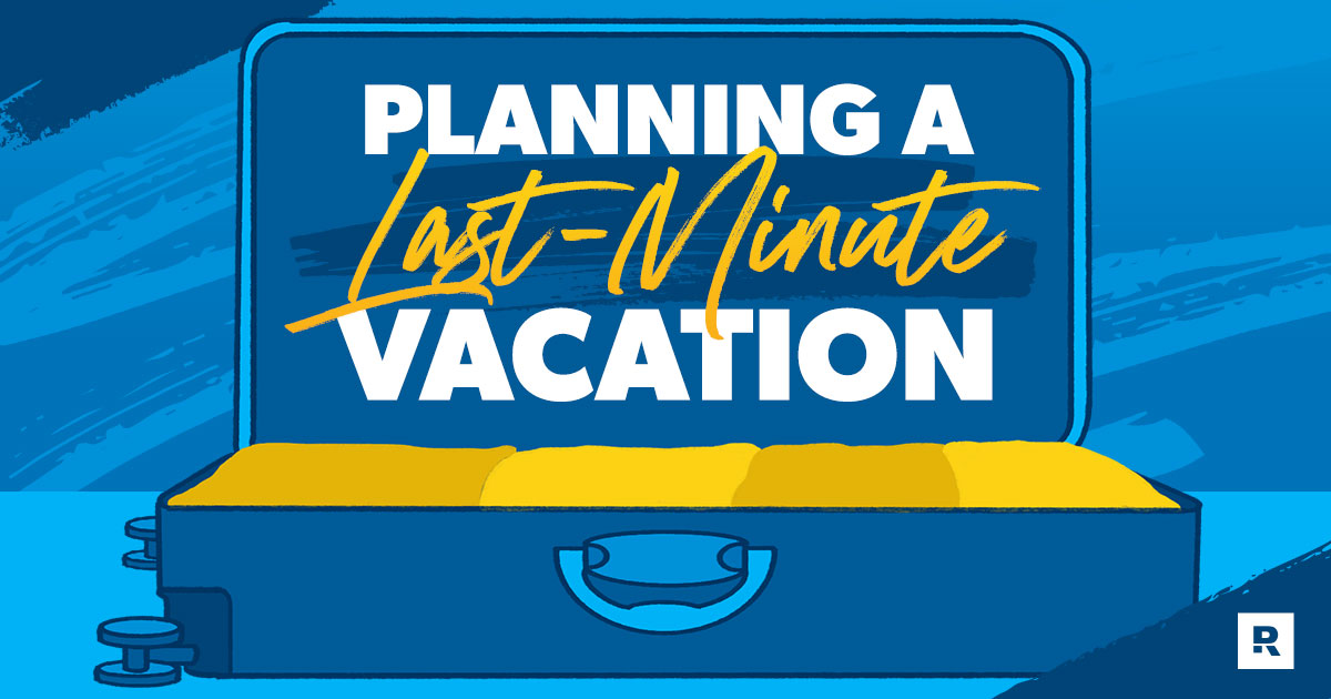 Planning a Last-Minute Vacation