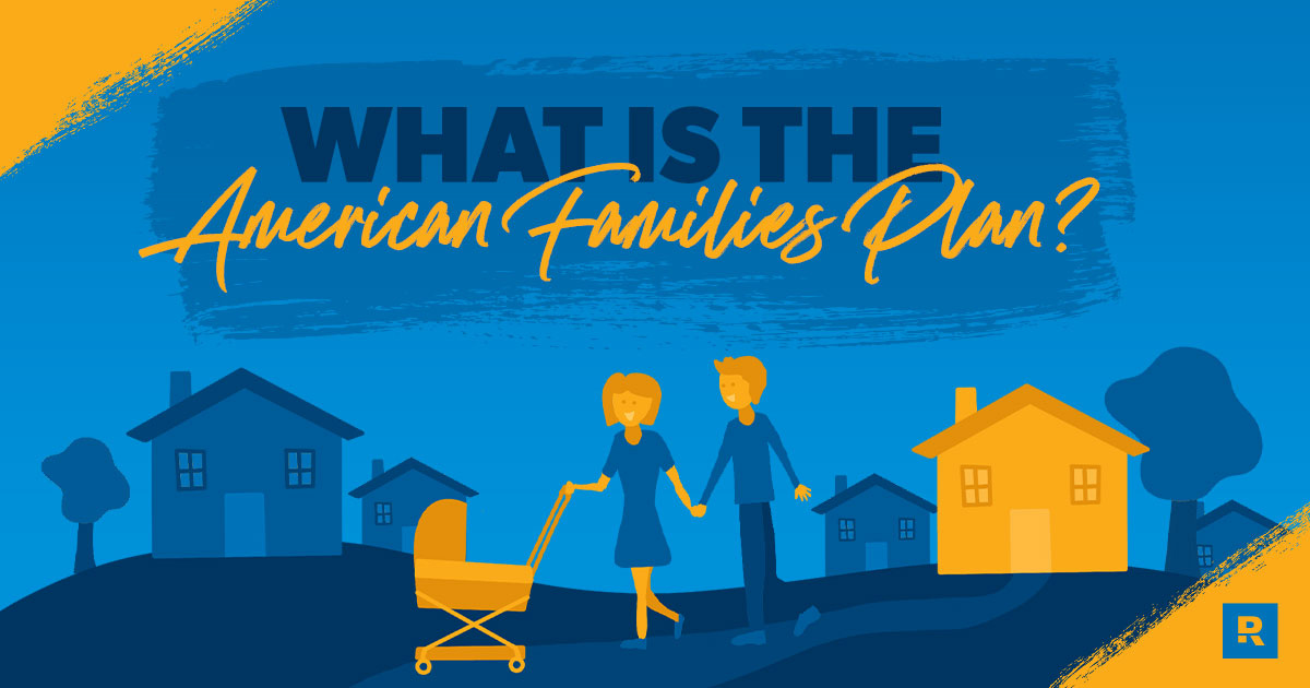 What Is the American Families Plan?