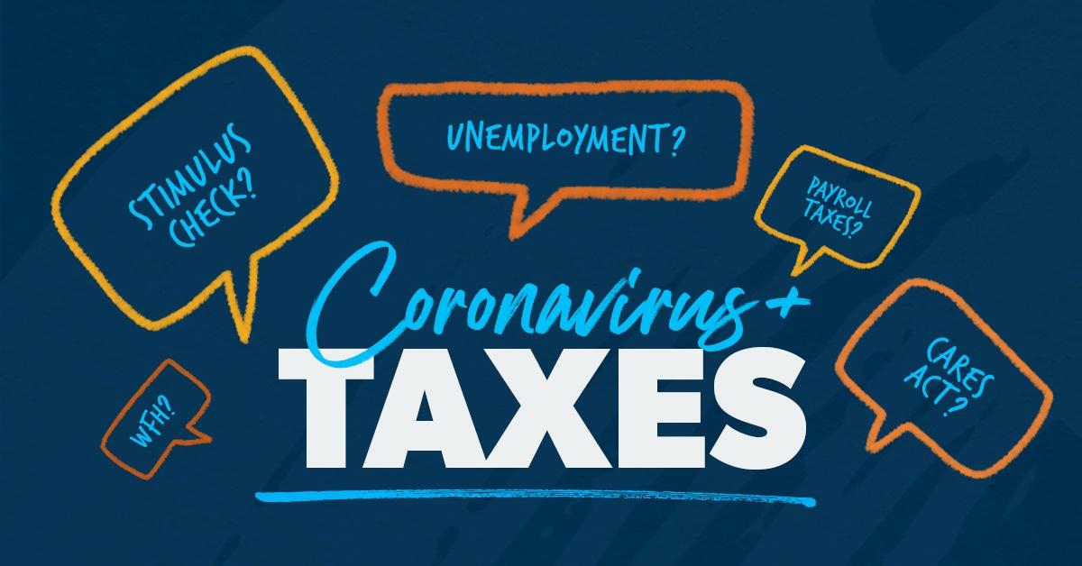 Coronavirus and taxes.