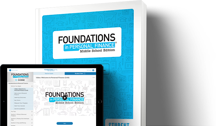 <i>Foundations in Personal Finance: Middle School Edition</i>