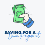 Saving for a Down Payment Guide