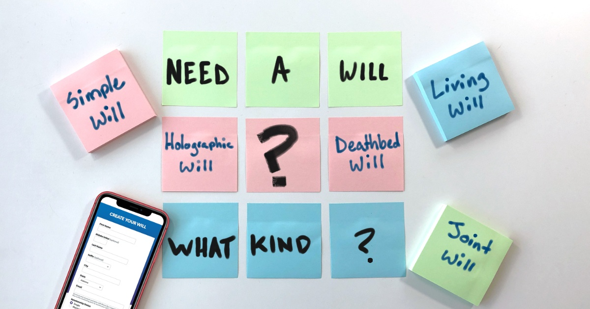 Types of Wills: Which Is Right for You?