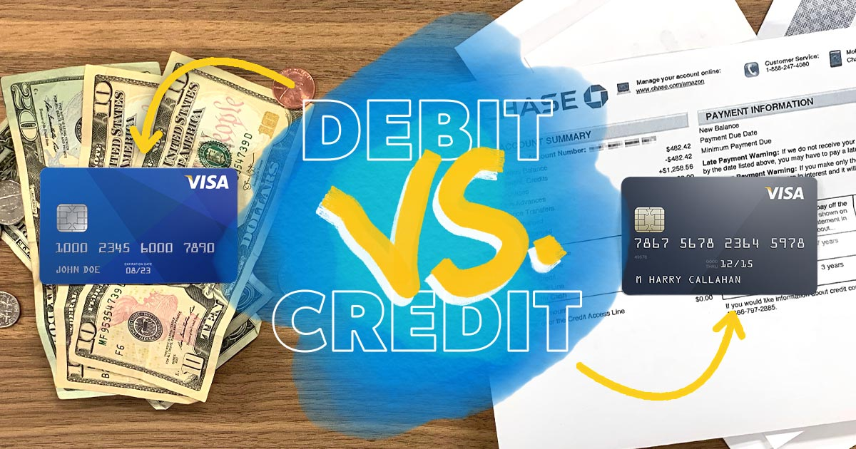 A debit card versus a credit card is like cash versus bills with interest.