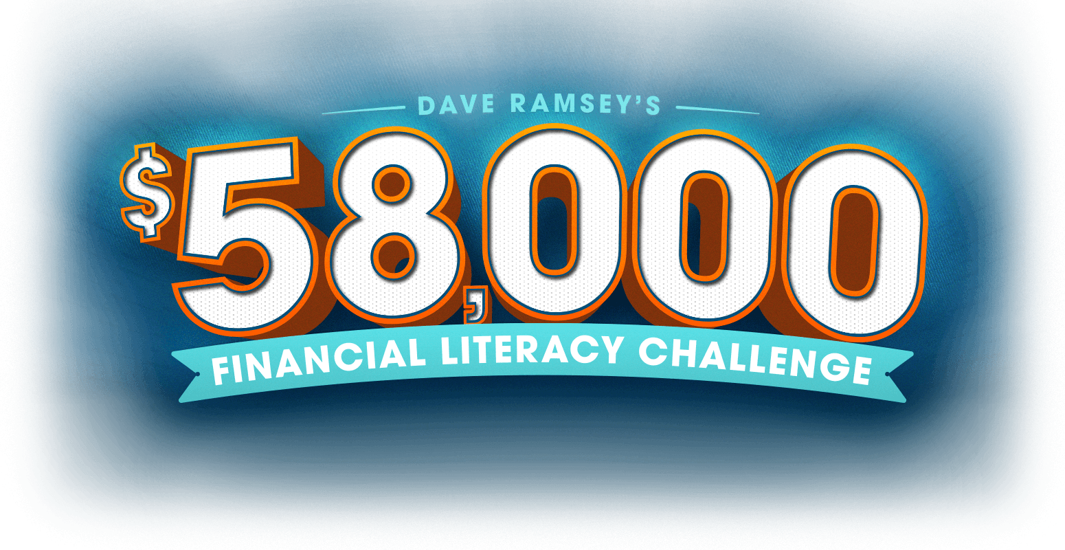 Dave Ramsey's $58,000 Financial Literacy Challenge