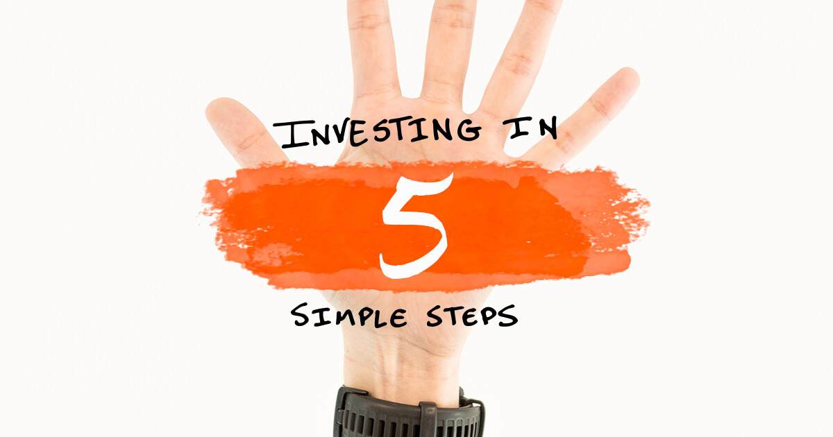 How to Invest Your Money in 5 Simple Steps