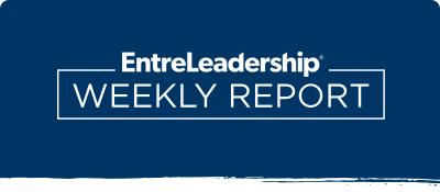 EntreLeadership Weekly Report