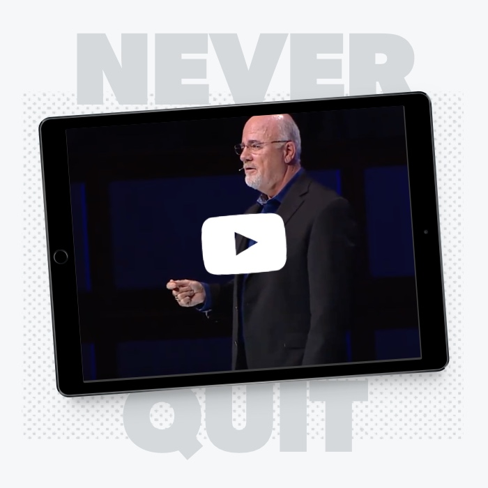 Dave Ramsey Never Quit Talk