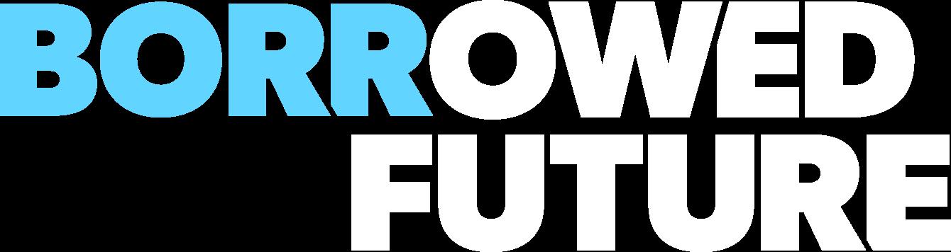Borrowed Future Podcast