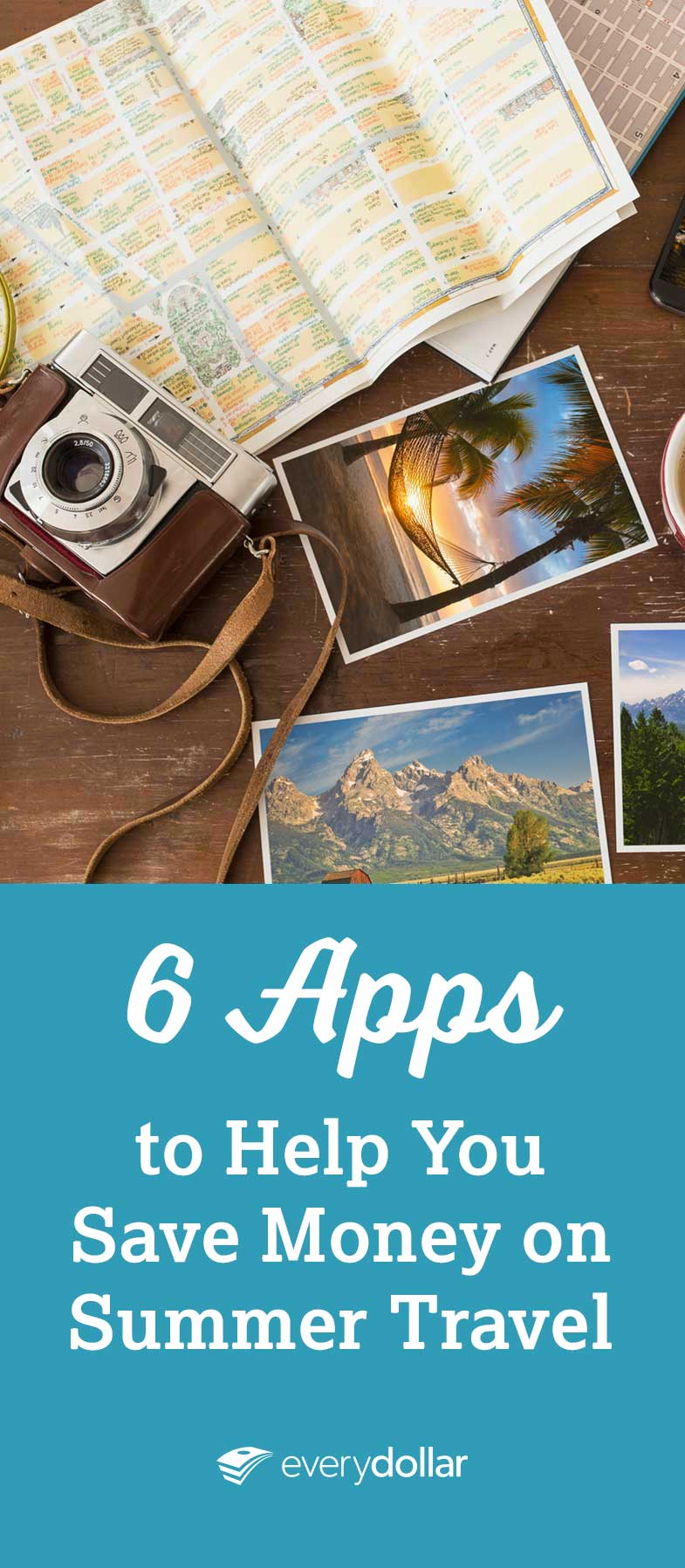 6 Apps To Help You Save Money On Summer Travel