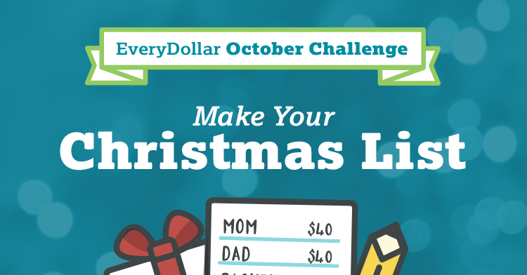 The EveryDollar October Challenge: Make Your Christmas List!