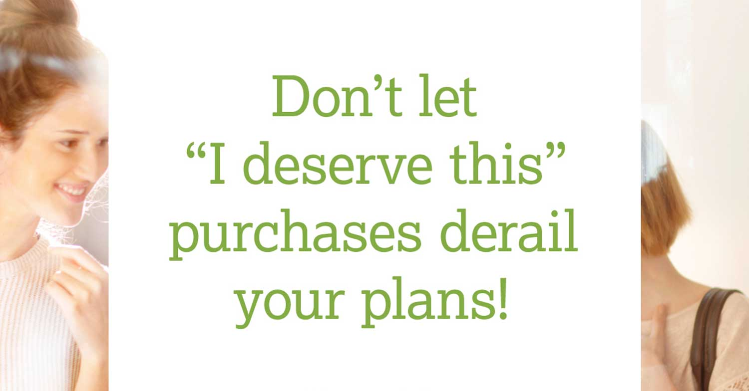 don't let purchases derail your plans