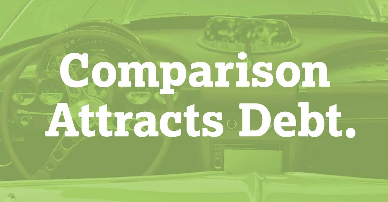 comparison attracts debt