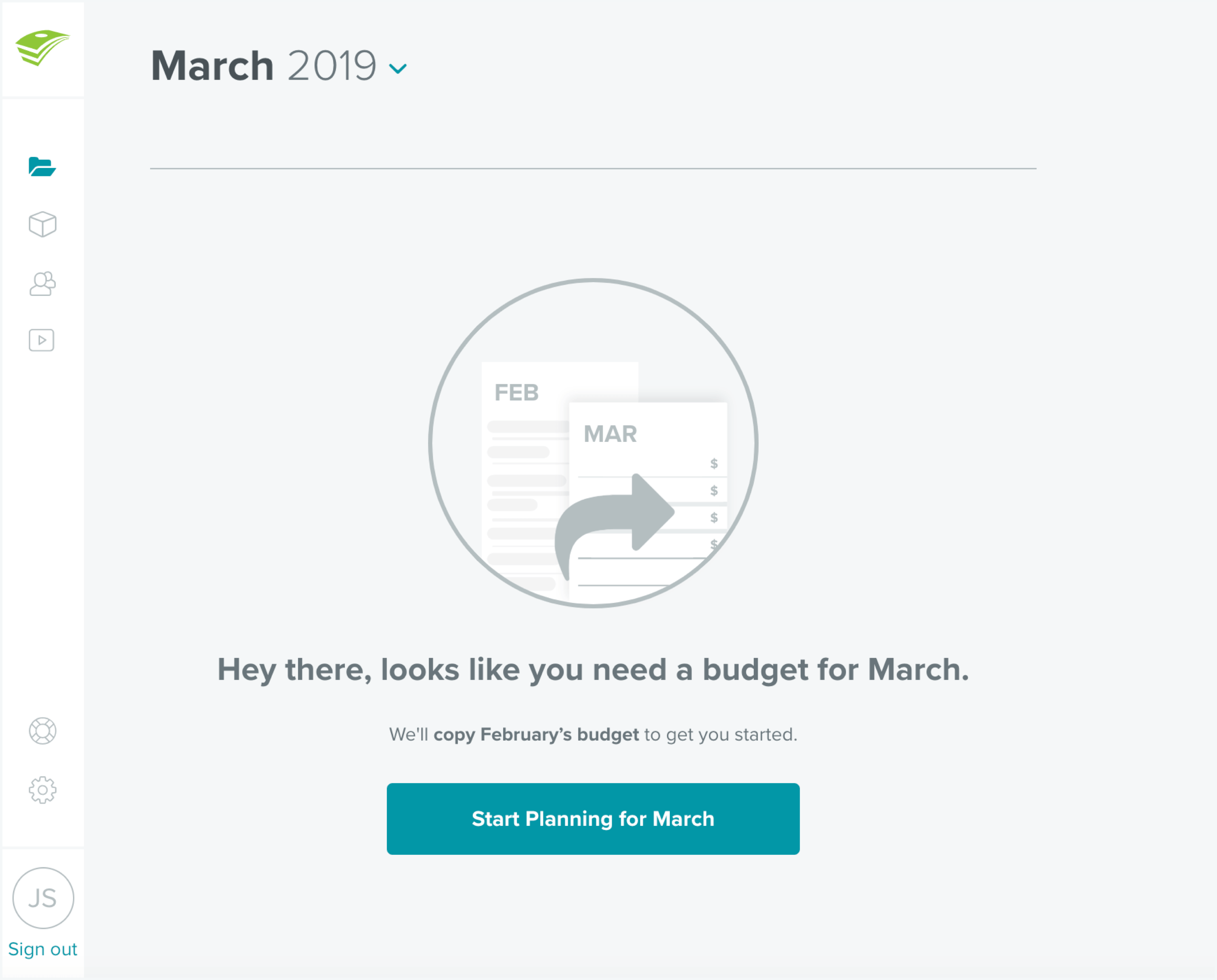 Create a new budget at the start of each month