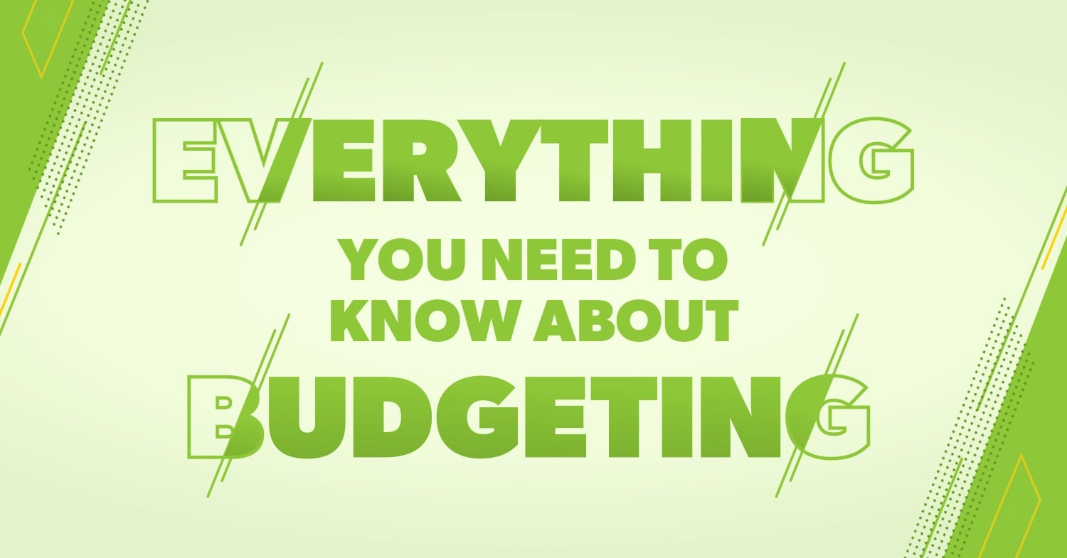 Everything You Need to Know About Budgeting