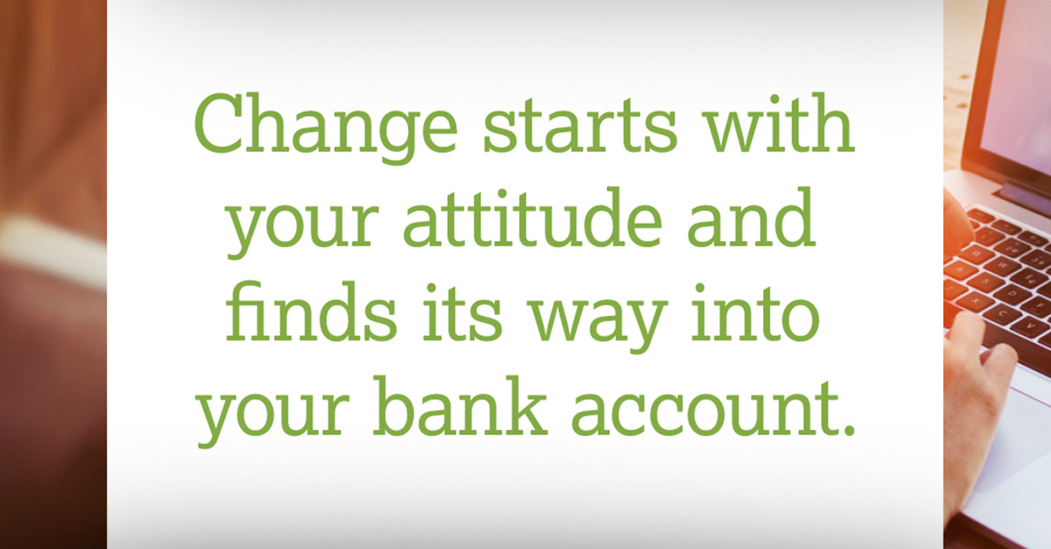 change start with your attitude