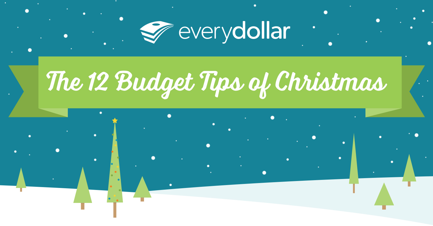 EveryDollar's 12 Budget Tips of Christmas