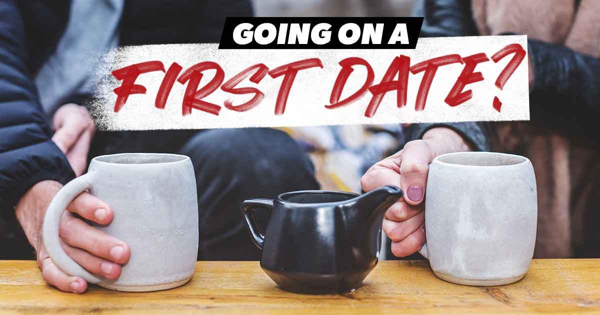 going on a first date?