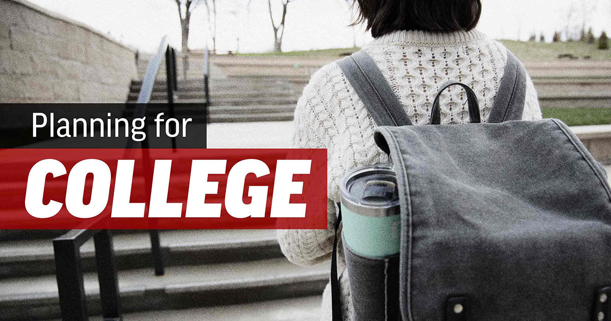 Planning for College While You're Still in High School