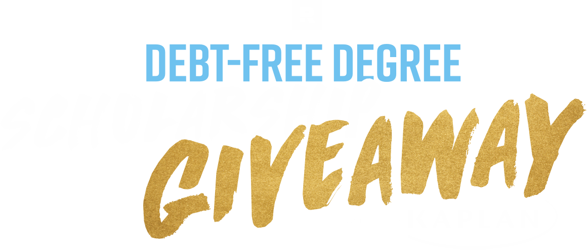 April Debt-Free Degree Scholarship Giveaway by Kaplan