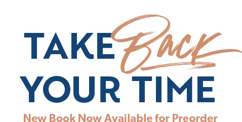 New Book Now Available for Preorder: Take Back Your Time by Christy Wright