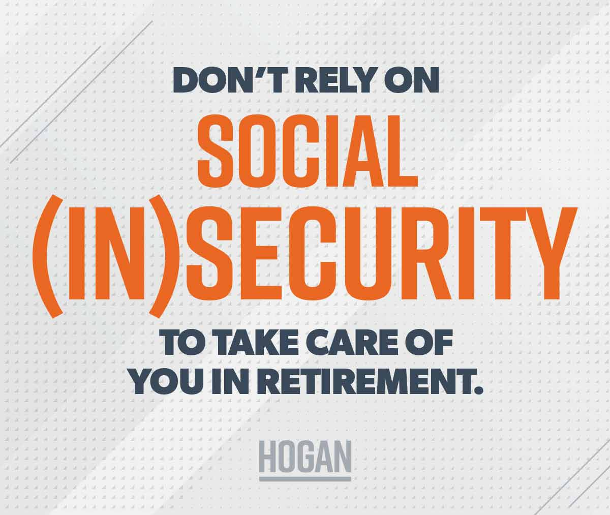 """A graph that says """"Don't rely on Social (In)Security to take care of you in retirement."""""""