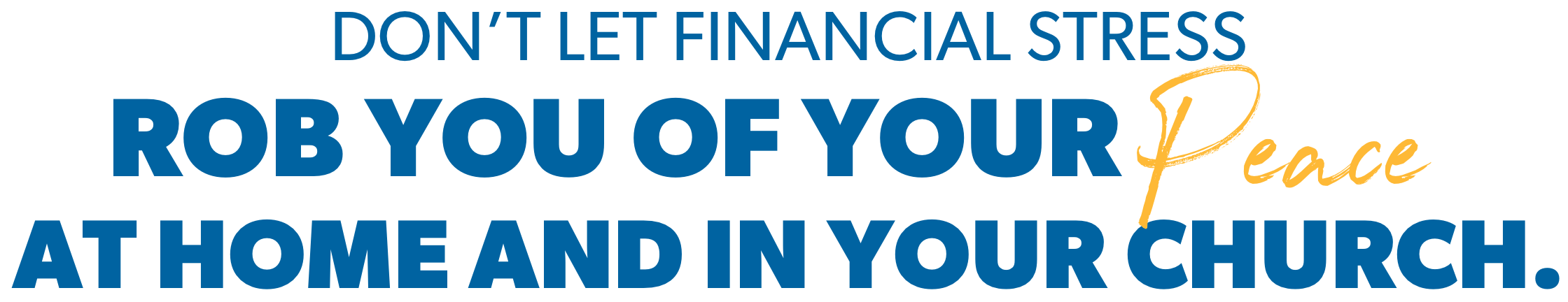 Don't let financial stress rob you!