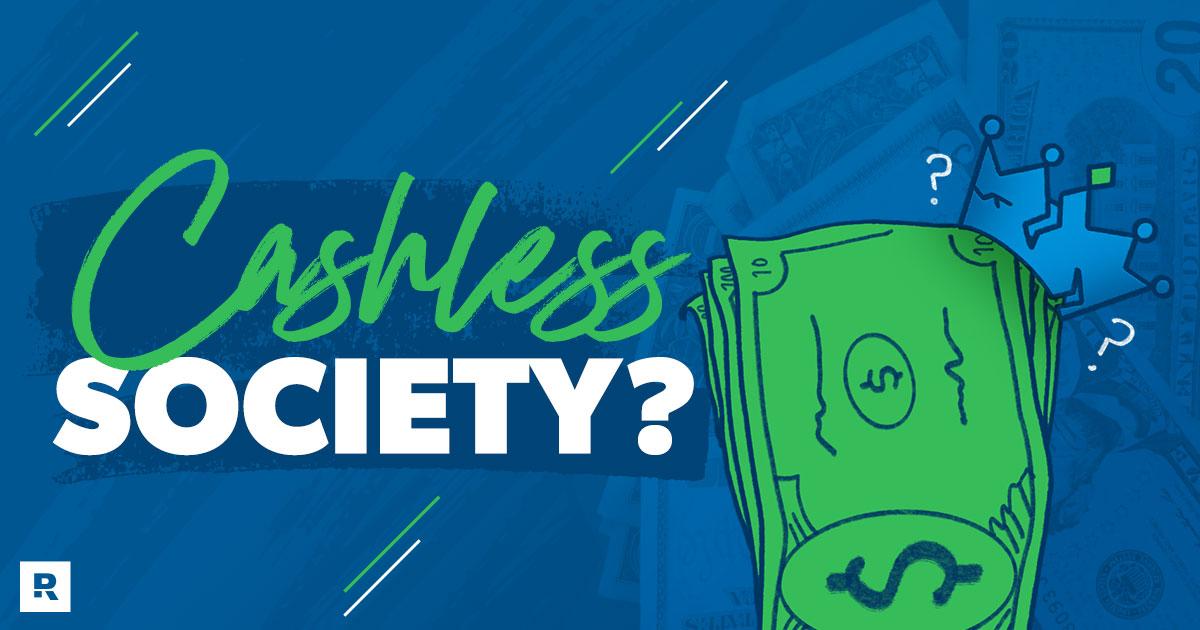 Cashless Society?