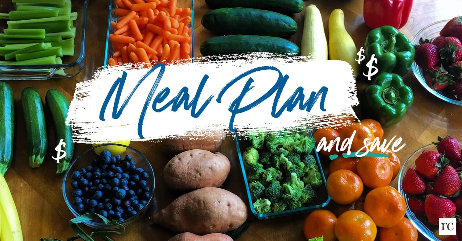 Meal plan and save money.