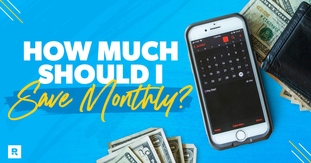 How much should I save monthly?