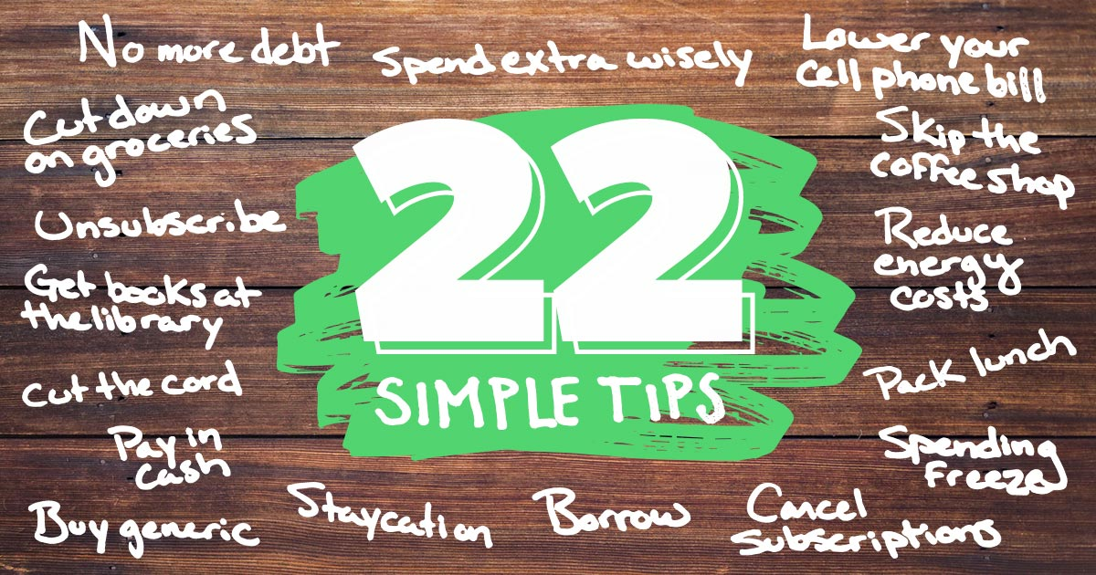 How to Save Money: 22 Simple Tips