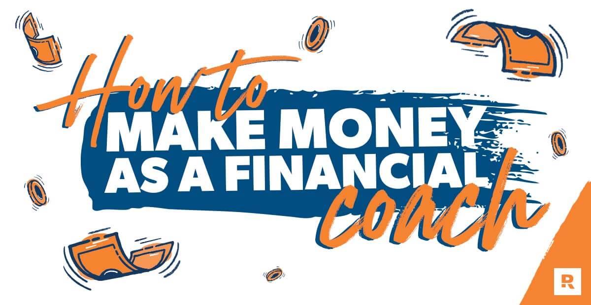 How to Make Money as a Financial Coach