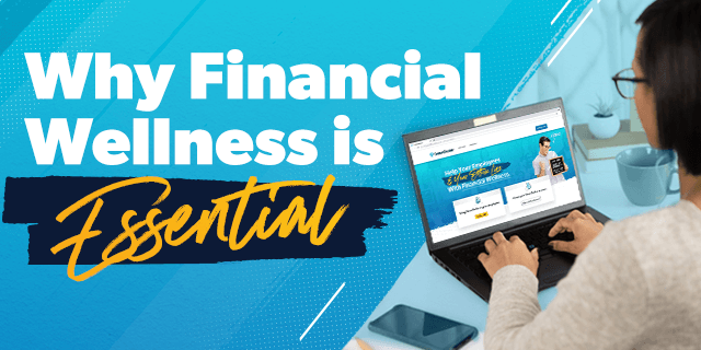 An image of a woman on a laptop viewing a website and titled why financial wellness is essential.