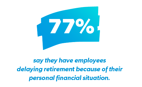 employees delaying retirement because of personal finance situation