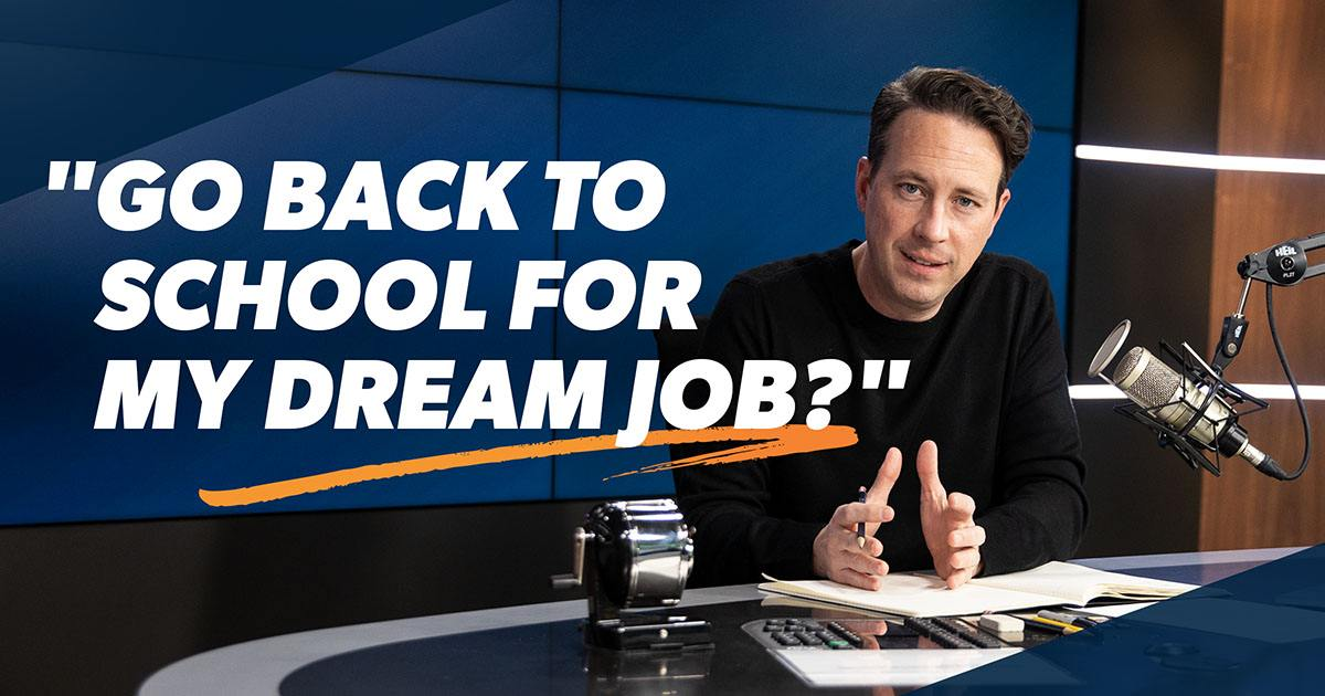 Should I Go Back to School to Get My Dream Job?
